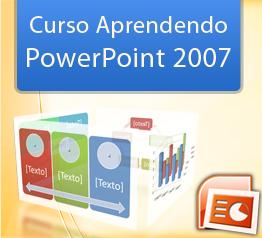 Aprendendo PowerPoint 2007